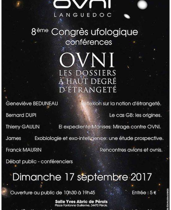 8 ème Congrès ufologique d'ovni-Languedoc 17 septembre 2017