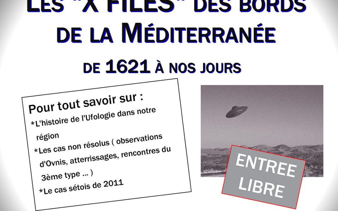 Conférence, les X Files des bords de la méditerranée