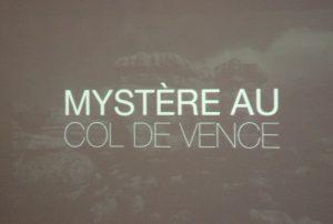 Pré-générique du flm «Mystère au col de Vence»