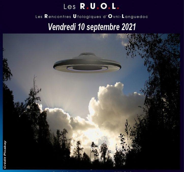 Les R.U.O.L. (Rencontres Ufologiques d'Ovni-Languedoc): c'est reparti !